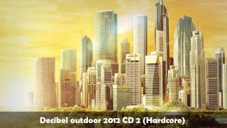 Decibel outdoor 2012 CD 2 (mixed by Nosferatu HD)