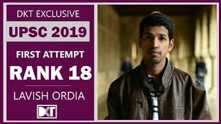 UPSC 2019 | Rank 18 shares his strategy to crack in First Attempt | लविश ओर्डिया की ओवरऑल स्ट्रेटजी