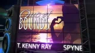 Spyne & Palmieri ft Kenny Ray - Out Of Bounds ( Official )