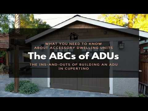 The ABCs of ADUs:  In-and-Outs of Building an ADU in Cupertino