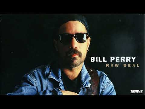 Bill Perry - Another Man, 2004 Raw Deal