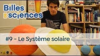 Billes de Sciences #9 : Sébastien Carassou - Le Système solaire
