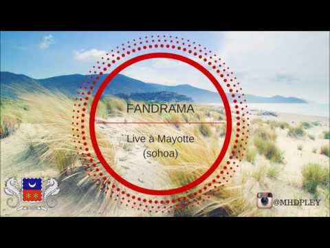 FANDRAMA - Live à Mayotte (AUDIO)