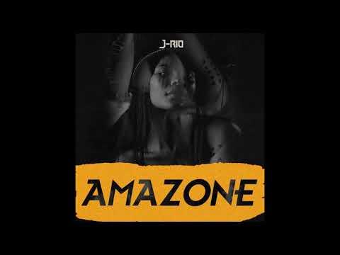 J-Rio - AMAZONE || Prod. By PSYKO & FRITZ