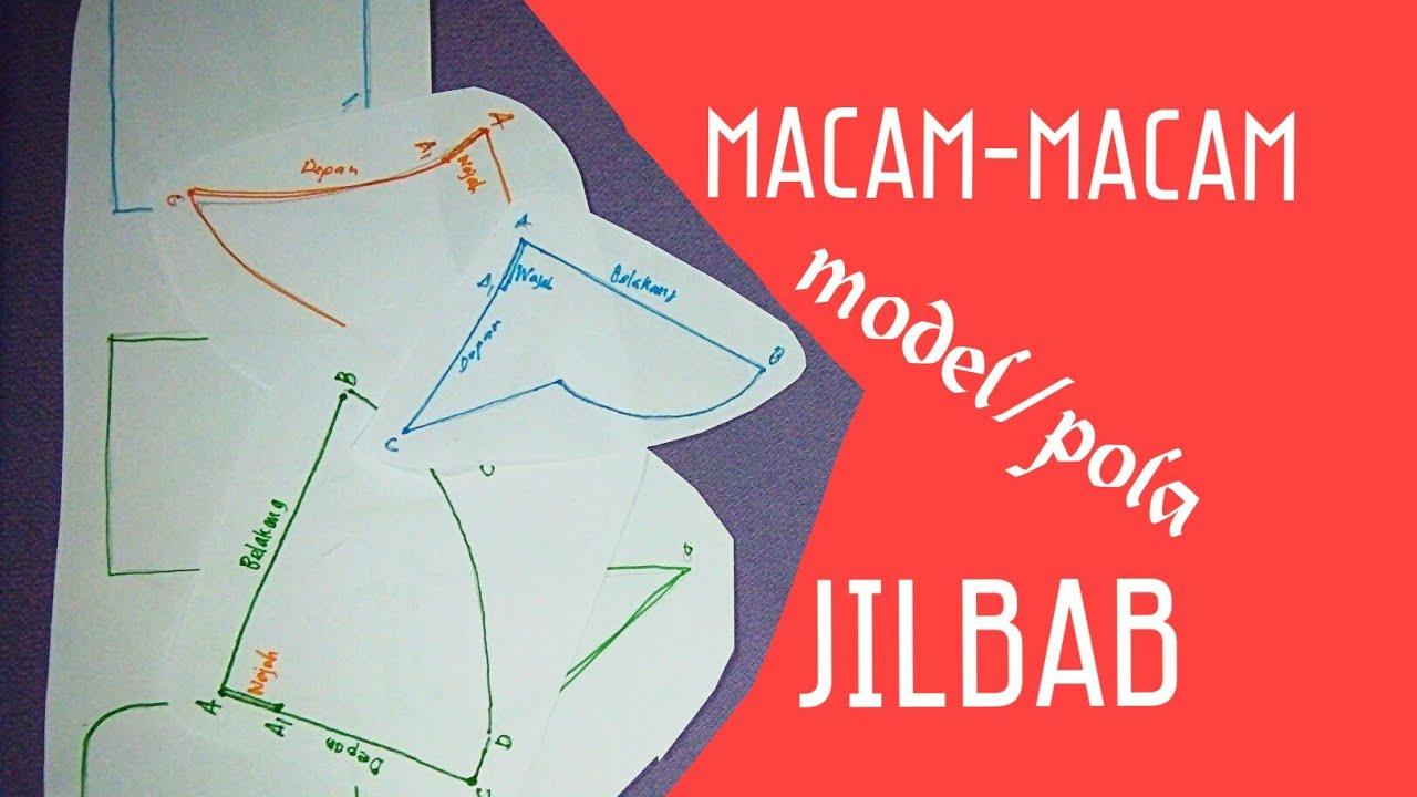 Macam Macam Pola Model Jilbab Khimar Youtube