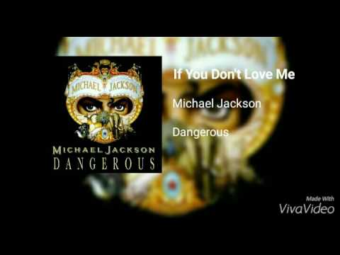 Michael Jackson - If You Don't Love Me (Unreleased Song)