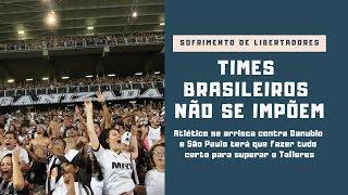 Times brasileiros já estão sofrendo cedo demais na Libertadores