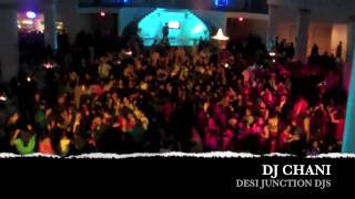Huge Punjabi Wedding!! - Dj CHANI - Desi Junction Djs
