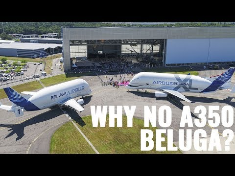 Why Isn't The Beluga XL Based On The A350 Or A380?