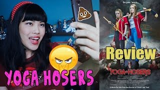 Yoga Hosers | Movie Review