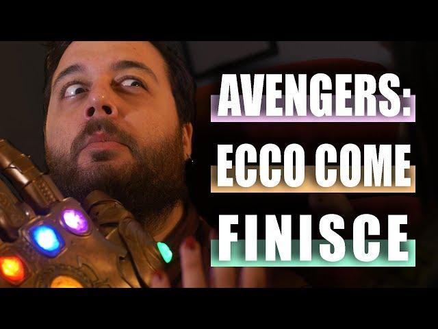 AVENGERS ENDGAME: ECCO  LE TEORIE SU COME FINISCE (FORSE)