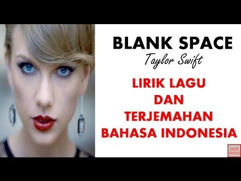 TAYLOR SWIFT  BLANK SPACE   LIRIK DAN TERJEMAHAN BAHASA INDONESIA