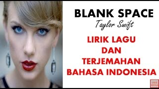 TAYLOR SWIFT - BLANK SPACE (COVER) | LIRIK DAN TERJEMAHAN BAHASA INDONESIA