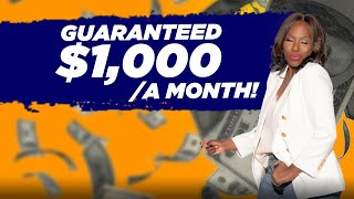 GUARANTEED INCOME $400-$1000 A MONTH FOR 12 MONTHS! LOW INCOME + SENIORS QUALIFY NO STRINGS ATTACHED