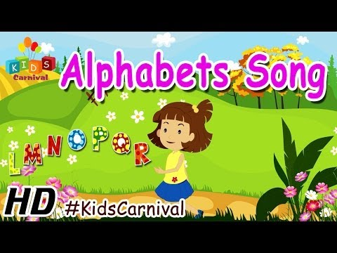 A B C D E F G  - Nursery Rhymes | Children Play School Songs | Easy To Learn | Kids Carnival