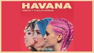 Havana - Sweet California Cover (Lyrics//Letra)
