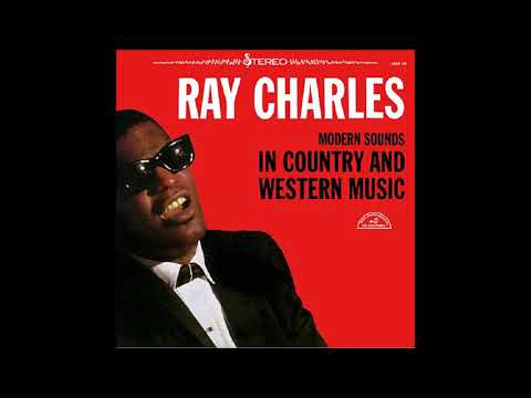 Ray Charles - Modern Sounds in Country & Western Music Vol. 1 (1962) (Full Album)