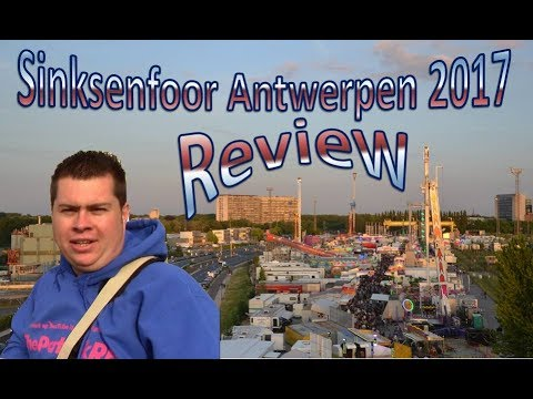 Review Sinksenfoor Kermis Antwerpen 2017
