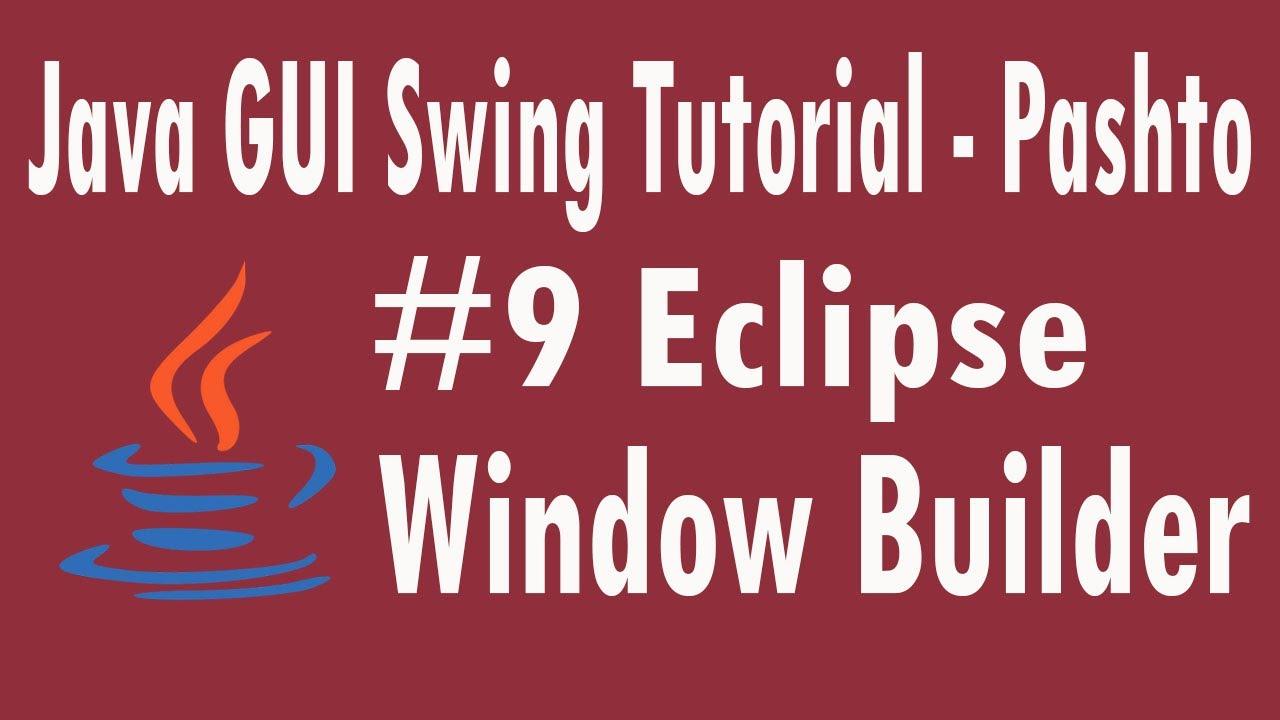 9 java swing tutorial in pashto window builder eclipse youtube 9 java swing tutorial in pashto window builder eclipse baditri Gallery