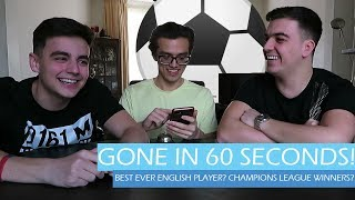 GONE IN 60 SECONDS {Football Debates}