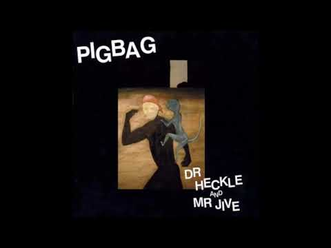 PigBag - Dr Heckle and Mr Jive(1982)(JazzFunk)(Experimental)Noteworthy!!!