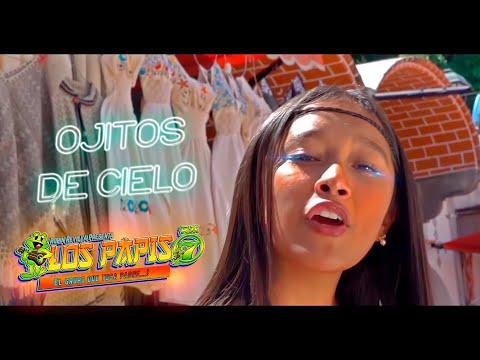 LOS PAPIS RA7  -OJITOS DE CIELO -VIDEO OFICIAL - ESTRENO 2018