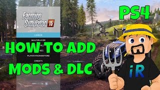 How to Add Mods and DLC | Farming Simulator 15 | PS4
