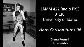 Herb Carlson turns 96 | JAMM 422 Radio PKG | University of Idaho