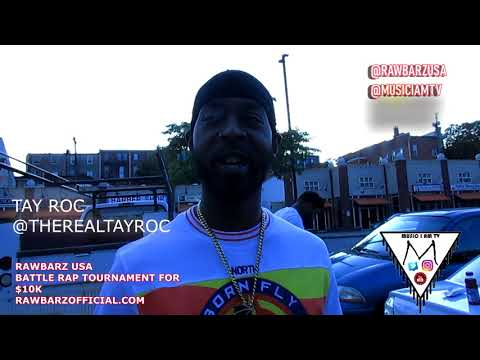 TAY ROC - RAWBARZ USA,URL KING,BEEN BATTLING SINCE HE WAS 16 And MORE