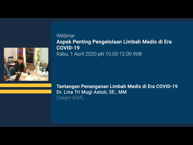 Tantangan Penanganan Limbah Medis di Era COVID 19