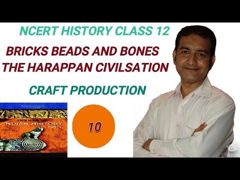 CLASS 12 HISTORY | CH-1 | BRICKS, BEADS AND BONES | CRAFT PRODUCTION | P-10