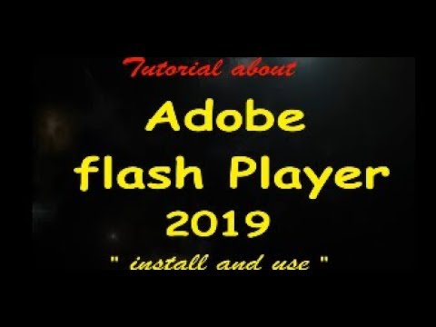 How To Install Adobe Flash Player 2019