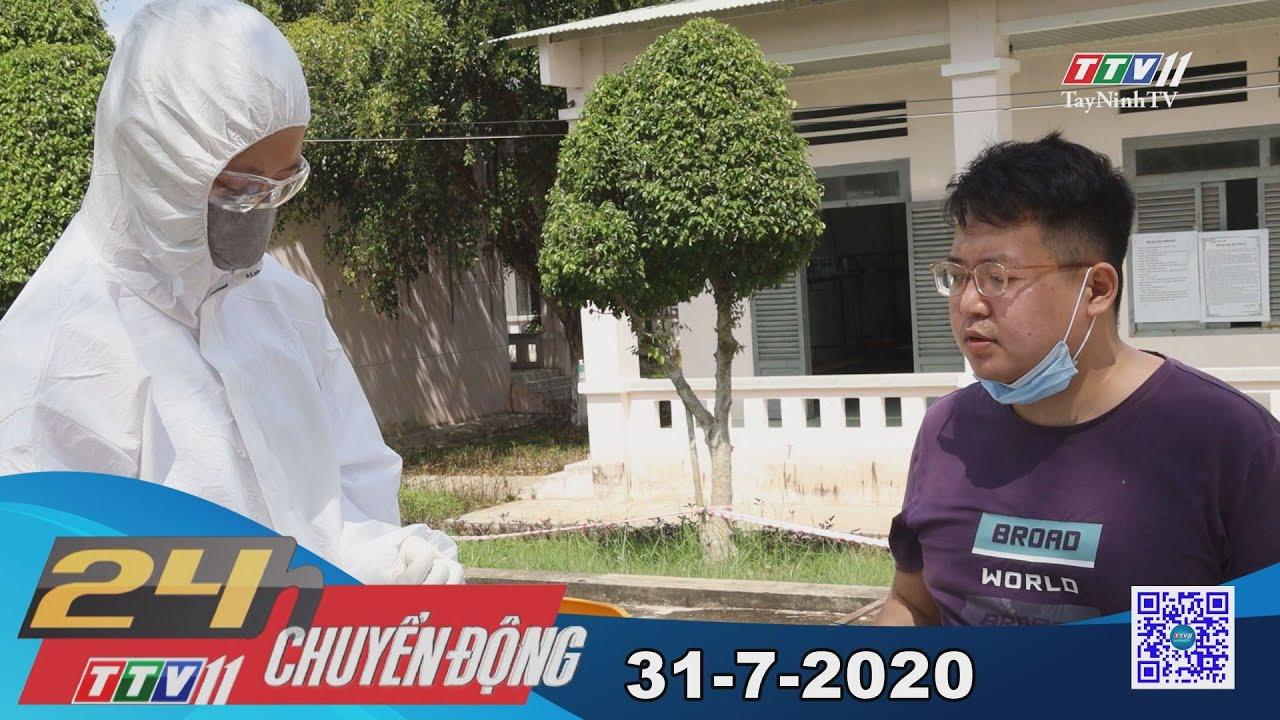 24h Chuyển động 31-7-2020   Tin tức hôm nay   TayNinhTV