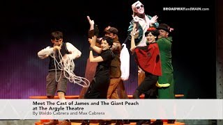 Meet The Cast of James and The Giant Peach at The Argyle Theatre