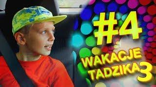 Wakacje Tadzika 2019 - Odcinek 4