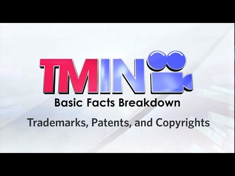 Basic Facts: Trademarks, Patents, and Copyrights