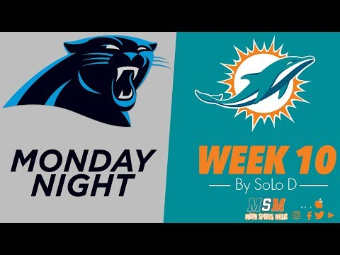 Week 10 Dolphins Vs Panthers  *Monday Night*  By The Honorable SoLo D