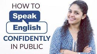 How to Speak English Confidently in Public   Speak English Easily Tips
