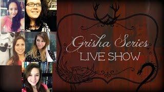 The Grisha Series Live Show! Thumbnail