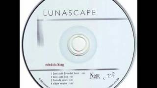 Download Lunascape - Mindstalking (Dave Audé Dub) MP3 song and Music Video