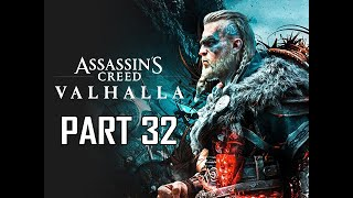 ASSASSIN'S CREED VALHALLA Walkthrough Part 32 (AC VALHALLA)