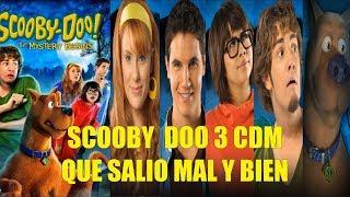 Scooby Doo 3 El Comienzo del Misterio Que Salio Mal y Bien y Curiosidades