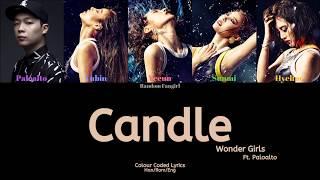 Wonder Girls (원더걸스) - Candle (Ft. Paloalto (팔로알토)) [Colour C…