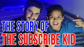 I MET THE SUBSCRIBE KID