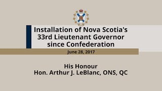 Installation of the Nova Scotia's 33rd Lieutenant Governor since Confederation
