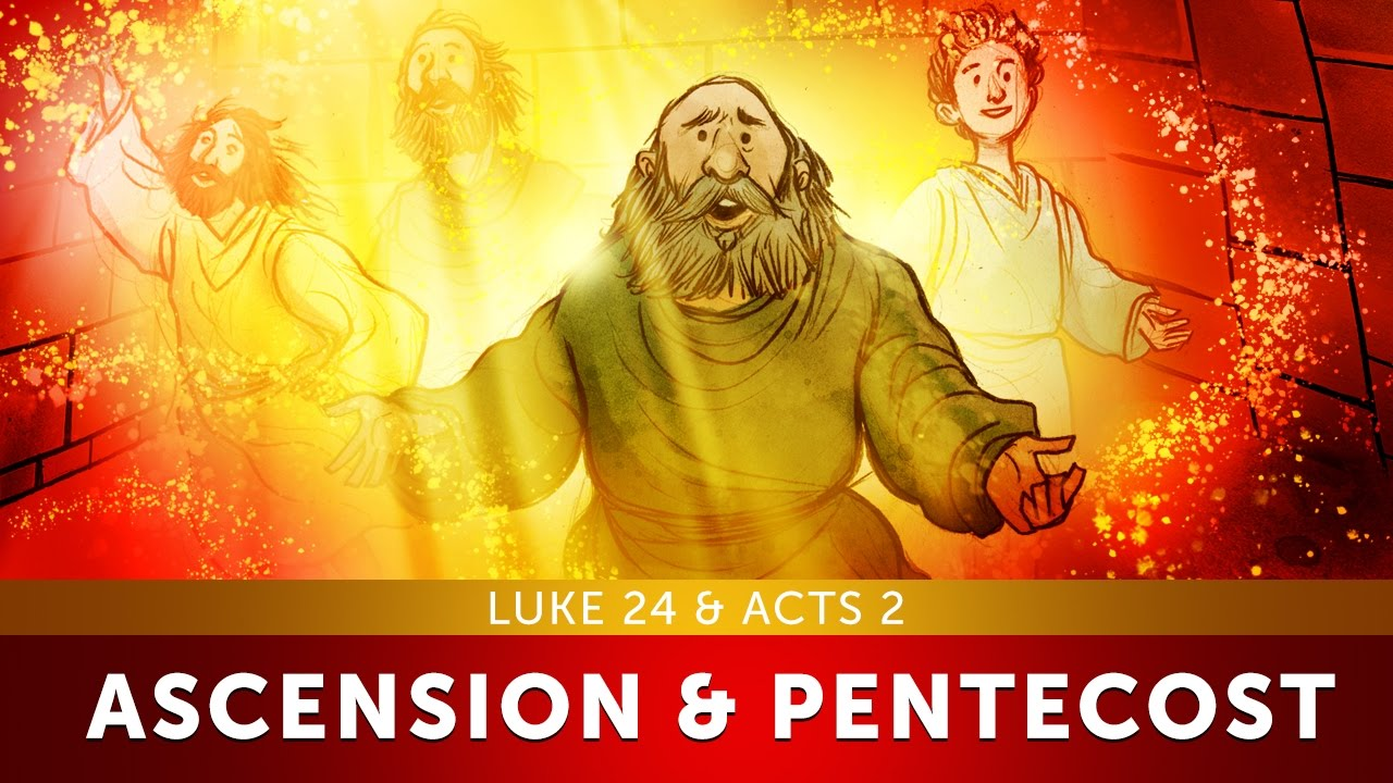 The Ascension Pentecost Luke 24 Acts 2 Sunday School Lessons