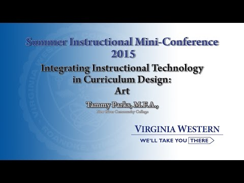 Integrating Instructional Technology in Curriculum Design: Art by Tammy Parks.