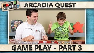 Arcadia Quest - Game Play Part 3