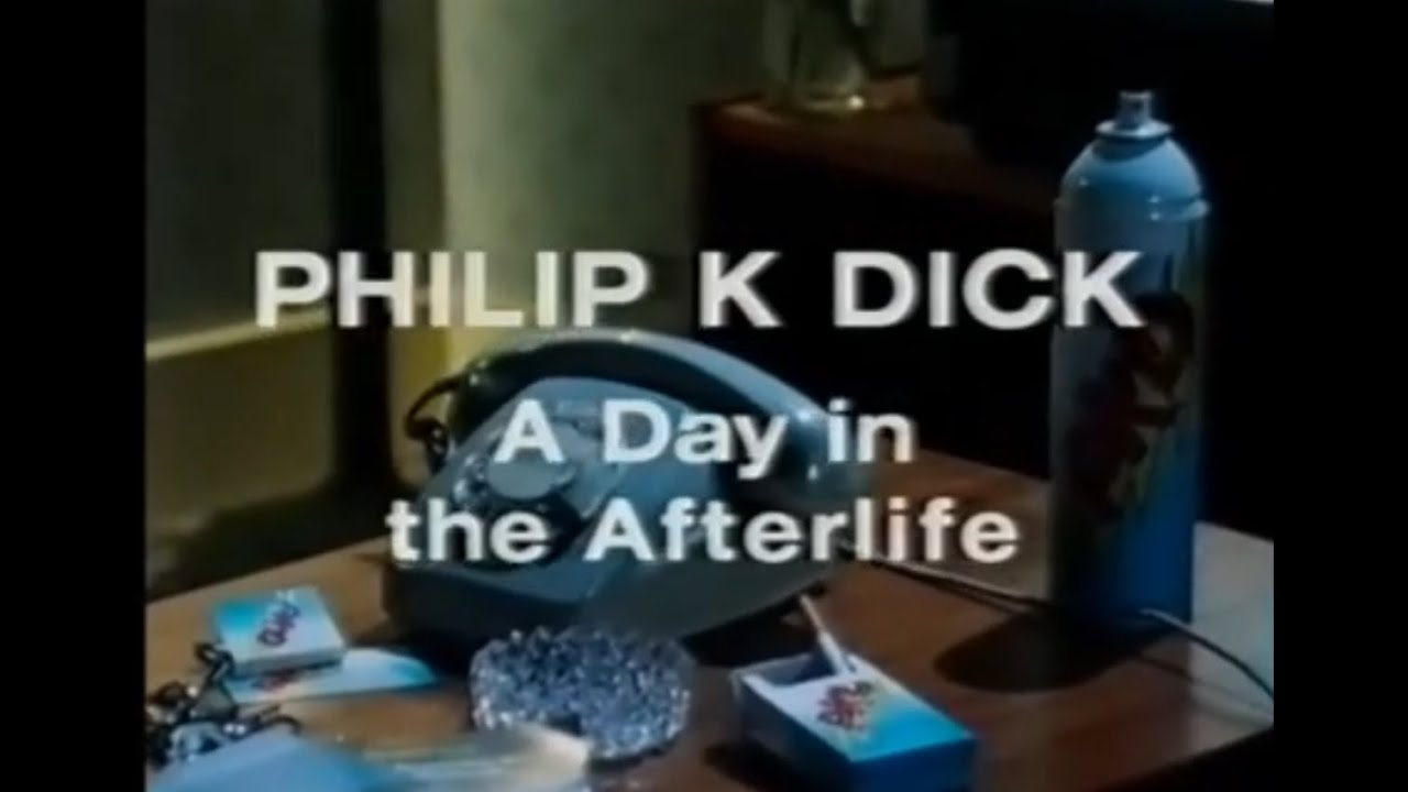 day Dick in afterlife a the