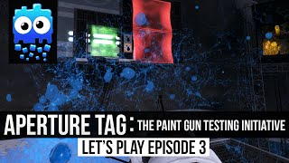 Let's Play! - Aperture Tag: The Paint Gun Testing Initiative - Part 3 - 60fps